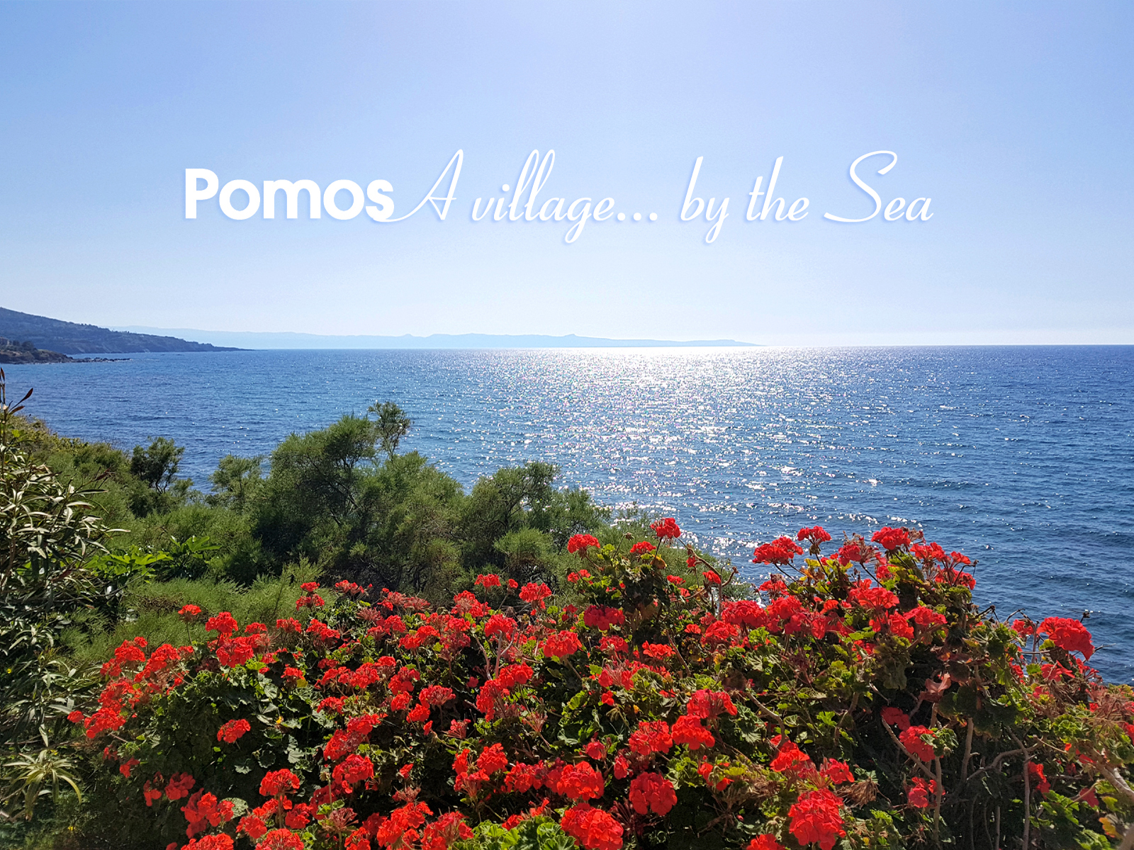 POMOS... A VILLAGE BY THE SEA